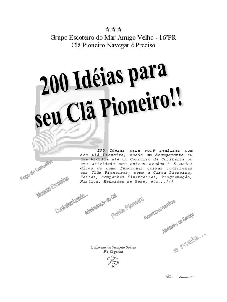 064e1958eabb8 200 Idéias para seu Clã Pioneiro
