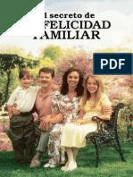 El Secreto de La Felicidad Familiar