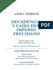 HANS J. EYSENCK Decadencia y Caide Del Imperio Freudiano