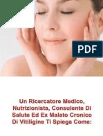 Curare La Vitiligine, Come Curare La Pelle, Salute Della Pelle, Nuova Cura Per La Vitiligine