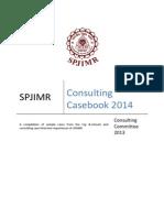 SPJIMR Consulting Casebook 2014