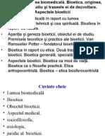 Tema 17, Lumea biomedicală. Bioetica, originea, obiectul de studiu şi traseele ei de dezvoltare. Aspectele bioeticii