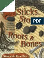 Stephanie Rose Bird - Sticks, Stones, Roots & Bones - Hoodoo, Mojo & Conjuring With Herbs OCR