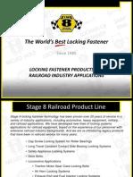 Stage 8 Railroad Locking Fastener Products