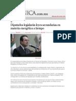 30-04-2014 Crónica.com.mx - Diputados legislarán leyes secundarias en materia energética a tiempo.