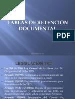 Presentacion Tablas de Retencion Documental y Su Aplicacion