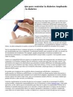 Convenientes consejos para controlar la diabetes Ampliando información sobre la diabetes