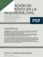 Aplicación de Sedimento en La Ingenieria Civil