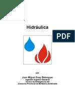 HIDRÁULICA de Juan Miguel Suay Belenguer Técnico de Emergencias del Consorcio Provincial de Bomberos de Alicante