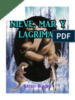 Nieve, Mar y Lagrimas