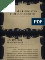 Tata Cara Pembuatan Film Dokumenter(SuryaPoenyaBarang)