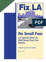 No Small Fees