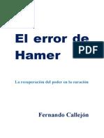 El_error_de_Hamer.[Fernando Callejon].[Nueva Medicina Germánica Del Dr. Hamer].[Curacion de Cancer]