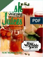 Norman W. Walker. Fresh Vegetable and Fruit Juices