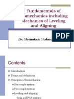 Fudamentals of Biomechanics and Biomechanics of Levelling and Aligning(Includes Biomechanics of Molar Control)