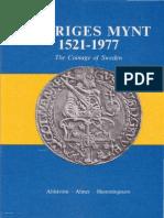 Sveriges mynt 1521-1977 = The coinage of Sweden 1521-1977 / Bjarne Ahlström, Yngve Almer, Bengt Hemmingsson
