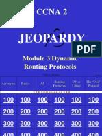 Jeopardy 2_03 Dynamic Routing Protocols