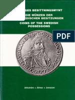 Sveriges besittningsmynt = Die Münzen der schwedischen Besitzungen = Coins of the Swedish possessions / Bjarne Ahlström, Yngve Almer, Kenneth Jonsson