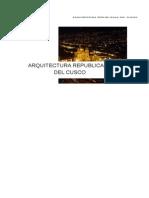 Arquitectura Republicana Del Cusco.