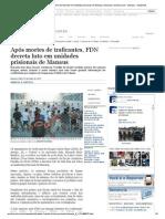 Após Mortes de Traficantes, FDN Decreta Luto Em Unidades Prisionais de Manaus _ Manaus _ Acritica