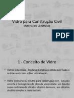 Vidros Para Construção Civil
