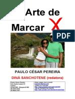 A ARTE DE MARCAR X