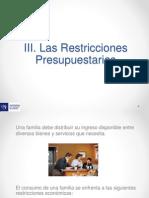Semana 1 - Tema 3 Las Restricciones Presupuestarias