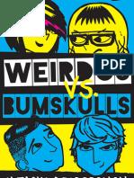 WEIRDOS vs BUMSKULLS by Natasha Desborough