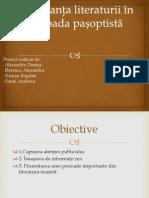 Importanţa Literaturii În Perioada Pașoptistă
