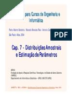 Cap 7 - DistribuiçSes Amostrais e  Estimaç¦o de Parâmetros