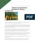 Dieciocho millones de agricultores adoptan tecnología de cultivos transgénicos.pdf