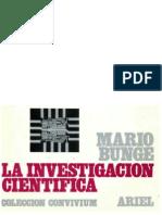Bunge Mario- La Investigacion Cientifica