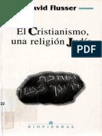 El Cristianismo Una Religion Judia - Fluser David