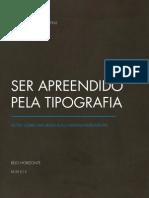 Fábio Martins - Ser Apreendido Pela Tipografia