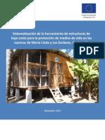 Sistematización de la herramienta de estructuras de bajo costo para la protección de medios de vida en las cuencas de Maria Linda y Los Esclavos. Guatemala, Diciembre 2013