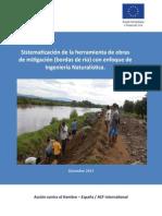 Sistematización de la herramienta de obras de mitigación (bordas de río) con enfoque de Ingeniería Naturalística. Guatemala, Diciembre 2013