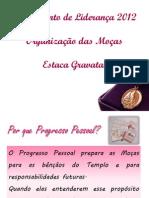 Treinamento de Liderança OM 2012 - Estaca Gravataí