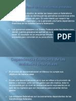 La Debilidad Fiscal de Las Haciendas Estatales (1)