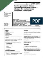 213230300 NBR 12020 1992 Efluentes Gasosos Em Dutos e Chamines de Fontes Estacionarias Calibracao Dos Equipamentos Utilizados Em Amostragem PDF