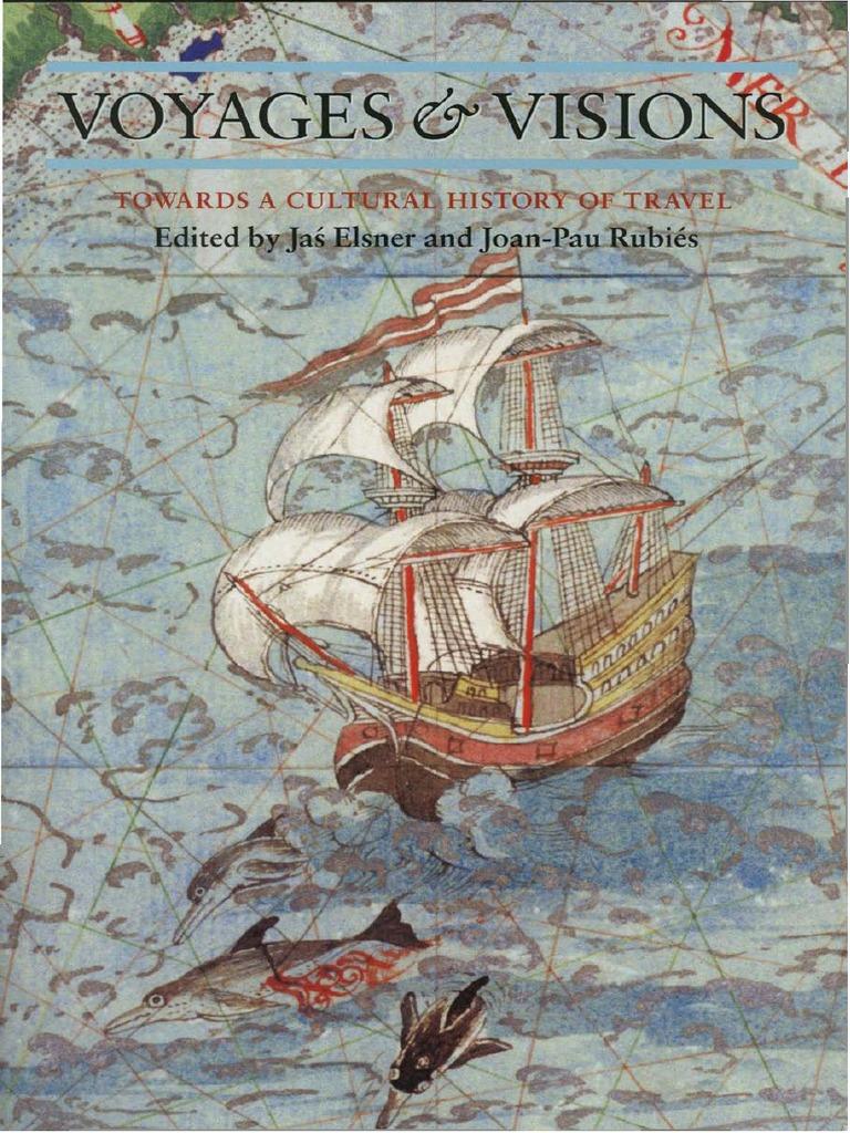 Component K2 Item 206 En Pogue La Memoria Esta Hecha De Cantos >> Jas Elsner Joan Pau Rubies Voyages And Visions Towards A Cultural