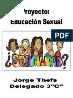 Proyecto Educacion Sexual - Jorge Thefs 3 C
