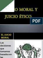Juicio Moral y Juicio Ético