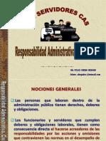 Responsabilidad Adm, Civil y Penal de Los Serv. Cas