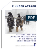 Dorner Police Under Attack