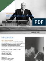 Miles Van Der Rohe