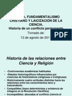 Iglesia, Fundamentalismo Cristiano y Laicización de La