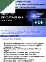 PENDATAAN SMK TH 2008 Region 1