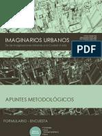 Imaginarios Urbanos de Las Imaginaciones Urbanas a La Ciudad Vivida1