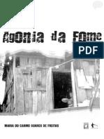 Agonia Da Fome - Maria Do Carmo Soares de Freitas