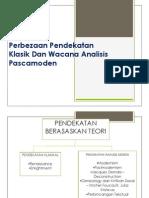 Perbezaan Pendekatan Klasik Dan Wacana Analisis Pascamoden